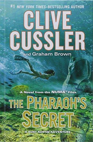 9781410480347: The Pharaoh's Secret: A Novel from the NUMA Files (A Kurt Austin Adventure)