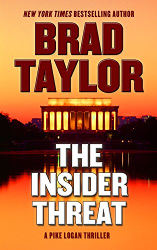 9781410480415: The Insider Threat (A Pike Logan Thriller)