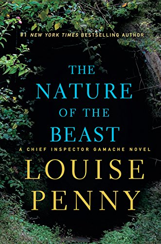 9781410480576: The Nature Of The Beast (A Chief Inspector Gamache Novel)