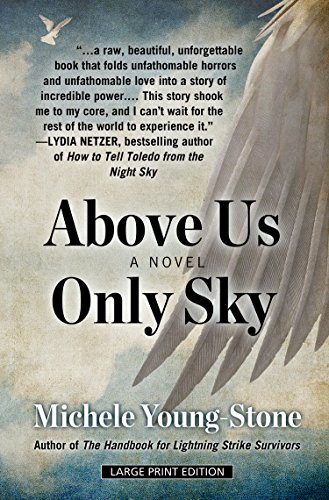 Above Us Only Sky (Thorndike Press Large Print Basic): Michele Young-Stone