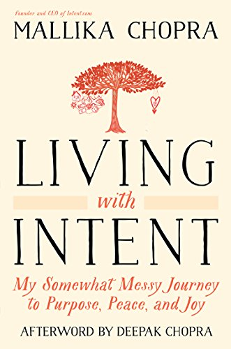 9781410480798: Living With Intent: My Somewhat Messy Journey to Purpose, Peace, and Joy