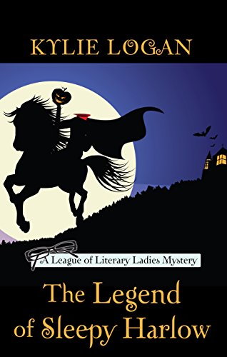 9781410480880: The Legend Of Sleepy Harlow (A League of Literary Ladies Mystery)