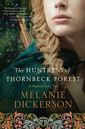 9781410480965: The Huntress of Thornbeck Forest