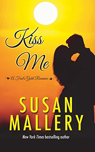 9781410481269: Kiss Me (A Fool's Gold Romance)