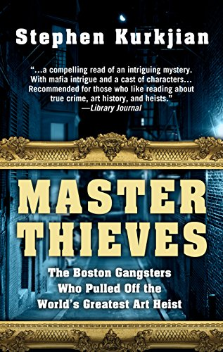 9781410481290: Master Thieves: The Boston Gangsters Who Pulled Off the World's Greatest Art Heist (Thorndike Large Print Crime Scene)