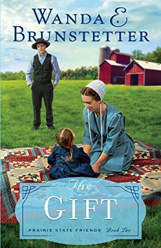 9781410481375: The Gift (Prairie State Friends)
