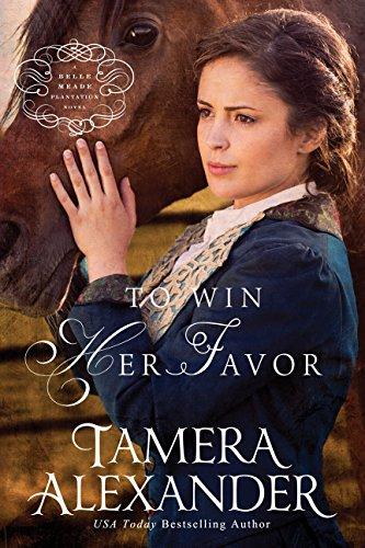 9781410481504: To Win Her Favor (A Belle Meade Plantation Novel)