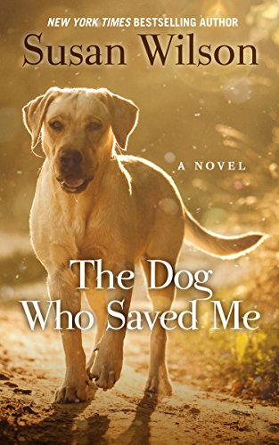 9781410481603: The Dog Who Saved Me (Thorndike Press Large Print Basic)