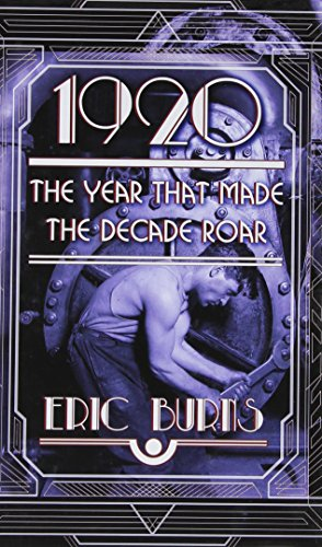 9781410481849: 1920: The Year That Made the Decade Roar (Thorndike Press Large Print Popular and Narrative Nonfiction)