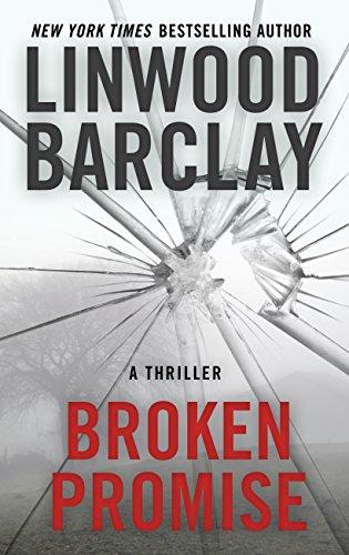 Broken Promise (Thorndike Press Large Print Basic): Linwood Barclay