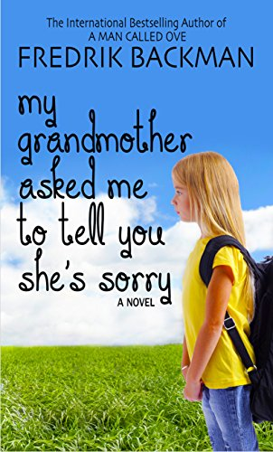 9781410481917: My Grandmother Asked Me To Tell You Shes Sorry (Thorndike Press large print core)