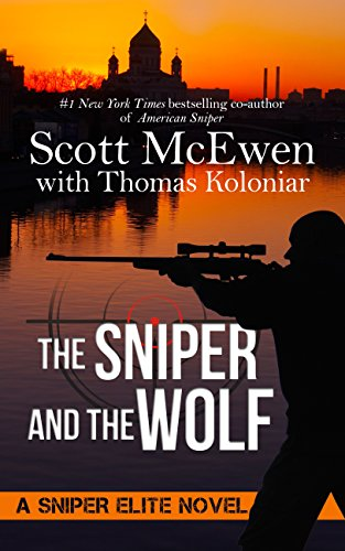 The Sniper and the Wolf (Hardcover): Scott McEwen