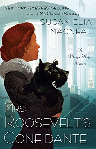9781410482457: Mrs. Roosevelt's Confidante (A Maggie Hope Mystery)