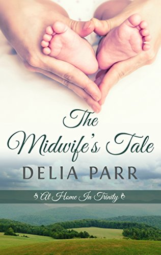 9781410482778: The Midwife's Tale (At Home in Trinity)