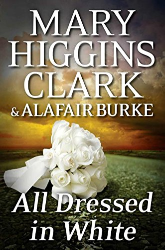 All Dressed in White (Hardcover): Mary Higgins Clark