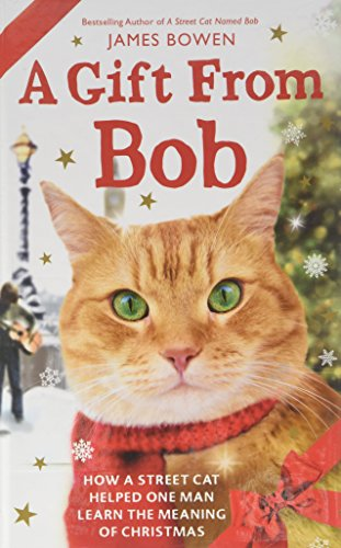 9781410483003: A Gift from Bob: How a Street Cat Helped One Man Learn the Meaning of Christmas