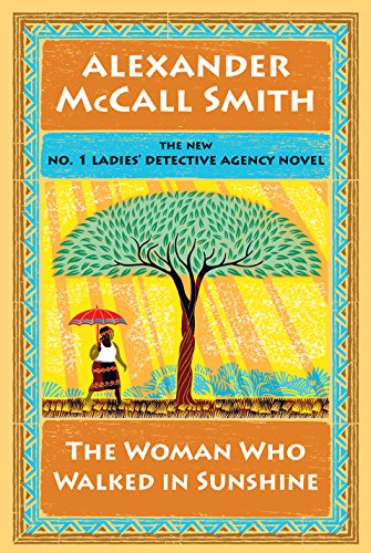 9781410483058: The Woman Who Walked in Sunshine (The No. 1 Ladies' Detective Agency)