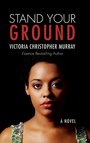 Stand Your Ground (Thorndike Press Large Print African American Series): Murray, Victoria ...