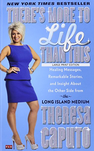 9781410483676: There's More to Life Than This: Healing Messages, Remarkable Stories, and Insight About the Other Side from the Long Island Medium