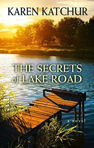 9781410483867: The Secrets of Lake Road (Thorndike Press Large Print Reviewers' Choice)