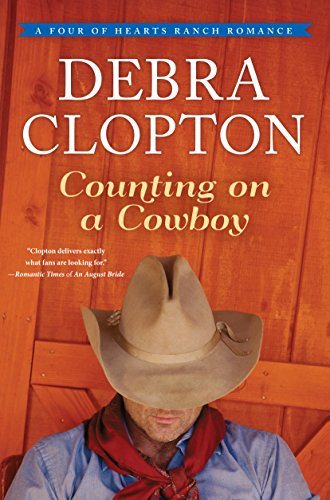 9781410484024: Counting on a Cowboy (A Four of Hearts Ranch Romance)