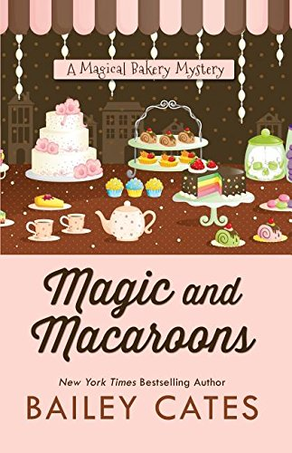 9781410484079: Magic and Macaroons (A Magical Bakery Mystery)