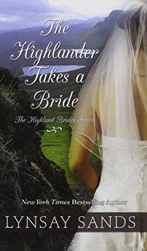 9781410484116: The Highlander Takes a Bride (The Highland Brides)