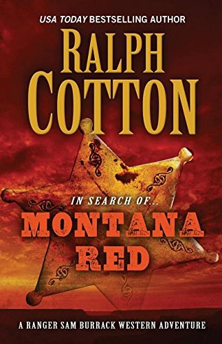 Montana Red (Ranger Sam Burrack - Big Iron Series)