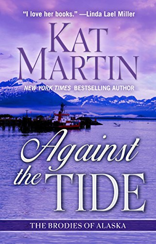 9781410484383: Against the Tide (The Brodies of Alaska)