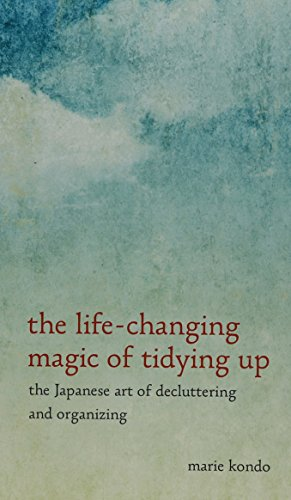 9781410484406: The Life-Changing Magic of Tidying Up: The Japanese Art of Decluttering and Organizing (Thorndike Press Large Print Peer Picks)