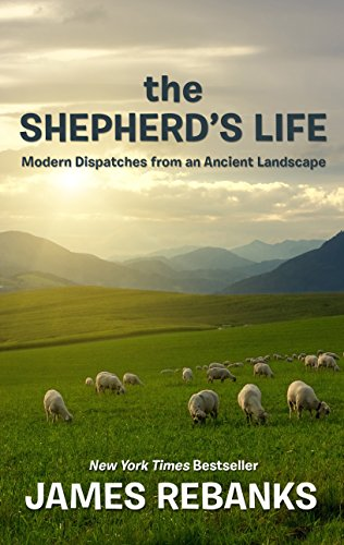 9781410484550: The Shepherd's Life: Modern Dispatches from an Ancient Landscape (Thorndike Press Large Print Popular & Narrative Nonfiction)