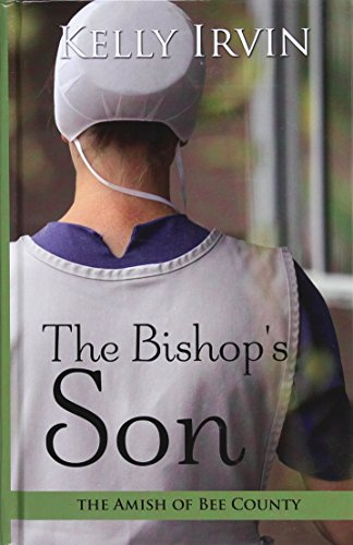 The Bishop's Son (large type edition): Kelly Irvin