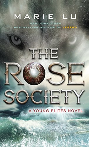 9781410484659: The Rose Society (Young Elites)
