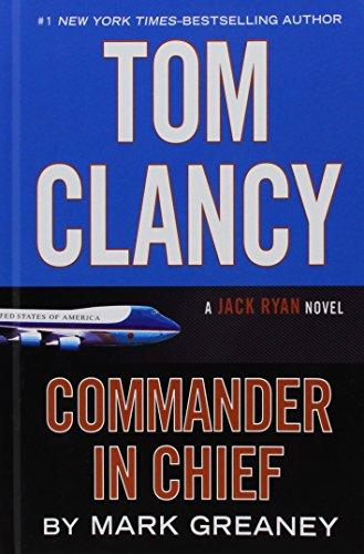9781410484727: Tom Clancy Commander-In-Chief (Thorndike Press Large Print Basic)