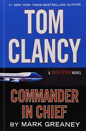 9781410484727: Tom Clancy Commander-in-Chief (A Jack Ryan Novel)