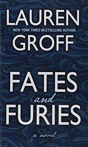 Fates and Furies (Thorndike Press Large Print: Lauren Groff