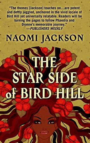 The Star Side of Bird Hill (Hardcover): Naomi Jackson