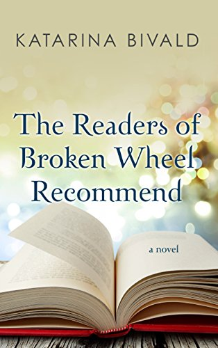 9781410485168: The Readers of Broken Wheel Recommend (Kennebec Large Print Superior Collection)