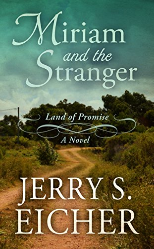 9781410485755: Miriam and the Stranger (Land of Promise)