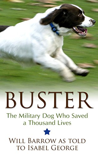 9781410485830: Buster: The Military Dog Who Saved a Thousand Lives (Thorndike Press Large Print Popular and Narrative Nonfiction)