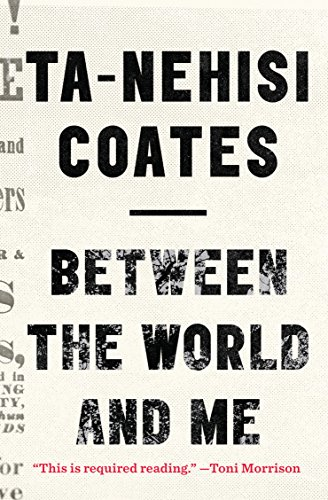 9781410485847: Between the World and Me (Thorndike Press Large Print Popular and Narrative Nonfiction Series)