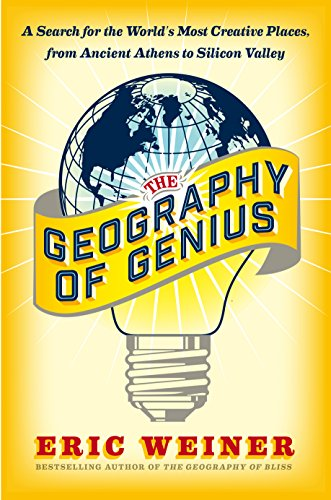 9781410485854: The Geography of Genius: A Search for the World's Most Creative Places, from Ancient Athens to Silicon Valley (Thorndike Press Large Print Popular and Narrative Nonfiction)