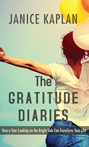 9781410485953: The Gratitude Diaries: How a Year Looking on the Bright Side Can Transform Your Life (Thorndike Large Print Lifestyles)