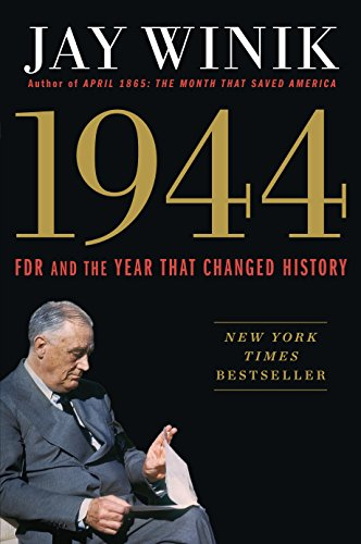 9781410486004: 1944: FDR and the Year That Changed History (Thorndike Press Large Print Popular and Narrative Nonfiction Series)