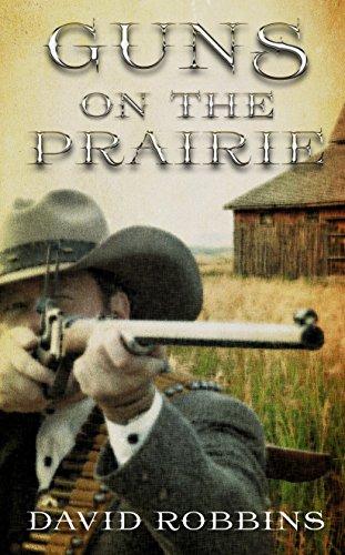 Guns on the Prairie (Thorndike Large Print Western Series): David Robbins