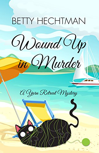 9781410487278: Wound Up in Murder (A Yarn Retreat Mystery)