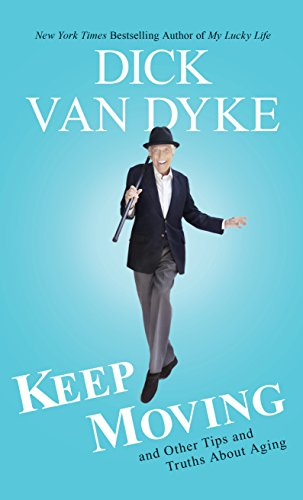 9781410487421: Keep Moving: And Other Tips and Truths About Aging (Thorndike Press Large Print Biographies and Memoirs)