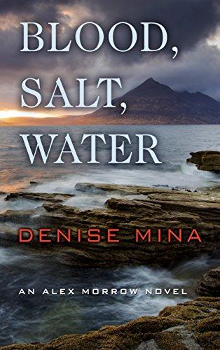 9781410487575: Blood, Salt, Water (An Alex Morrow Novel)