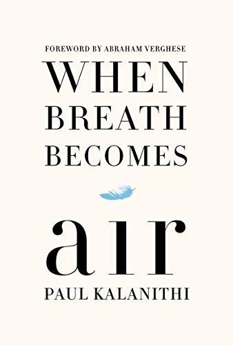 9781410487858: When Breath Becomes Air (Thorndike Press Large Print Popular and Narrative Nonfiction Series)