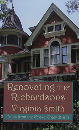 Renovating the Richardsons (Hardcover): Virginia Smith